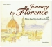 Un viaggio a Firenze / A Journey to Florence